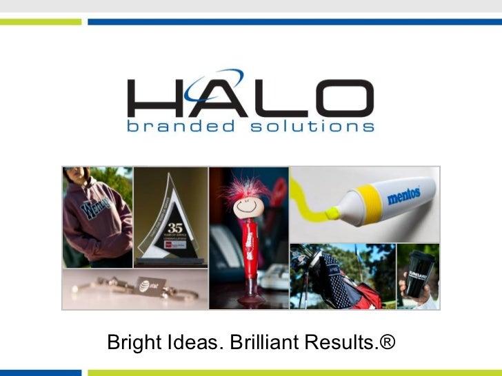 Bright Ideas. Brilliant Results.®