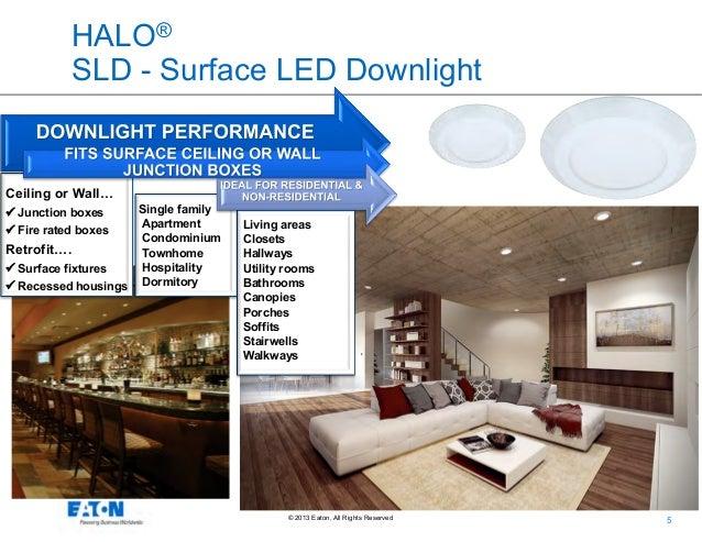 4; 5. HALO® SLD ...  sc 1 st  SlideShare & Eatonu0027s Cooper Lighting Business: Halo Surface LED Downlight Series Ou2026 azcodes.com