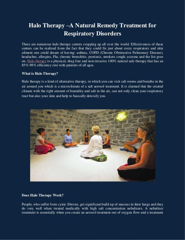 Halo Therapy –A Natural Remedy Treatment for Respiratory Disorders There are numerous halo therapy centers cropping up all...