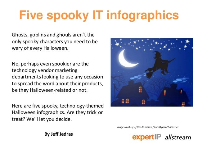 Five spooky IT infographicsGhosts, goblins and ghouls aren't theonly spooky characters you need to bewary of every Hallowe...