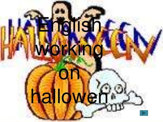 English working on hallowen