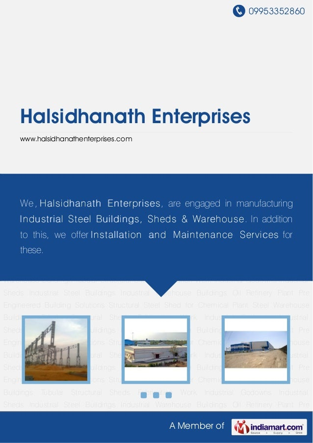 09953352860     Halsidhanath Enterprises     www.halsidhanathenterprises.comFabrication Work Industrial Godowns Industrial...