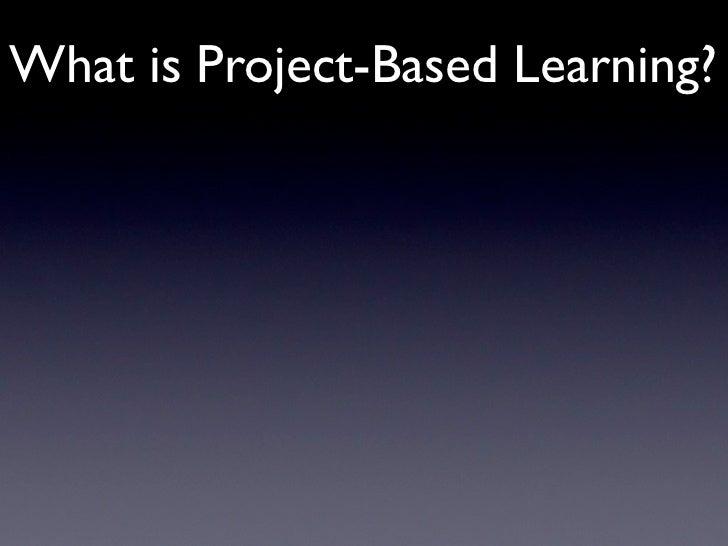 Project-Based Learning Slide 3