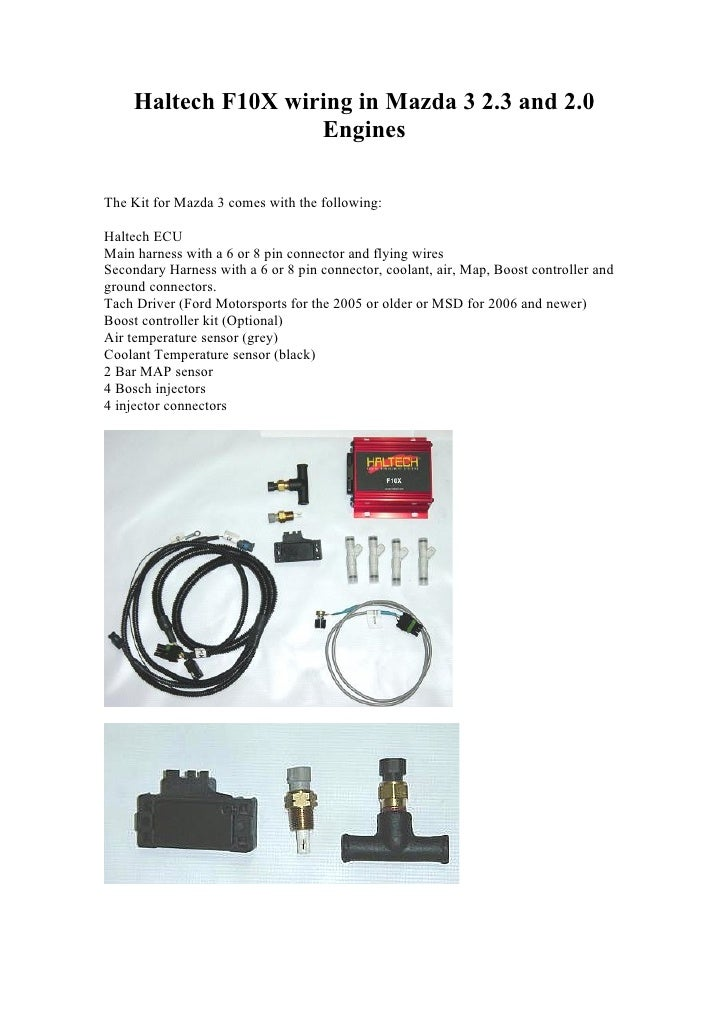 haltech f10x wiring in mazda 3 2 3 and 2 0 engines the kit for mazda 3  comes