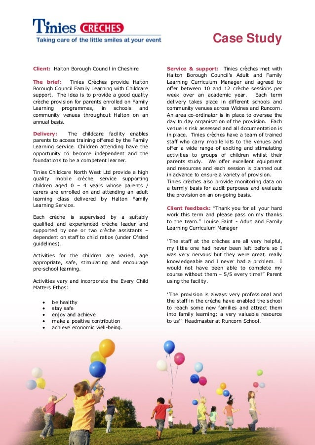 Case StudyClient: Halton Borough Council in Cheshire            Service & support: Tinies crèches met with                ...