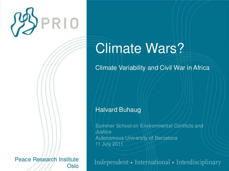 Climate Wars?Climate Variability and Civil War in Africa<br />Halvard Buhaug<br />Summer School on Environmental Conflicts...
