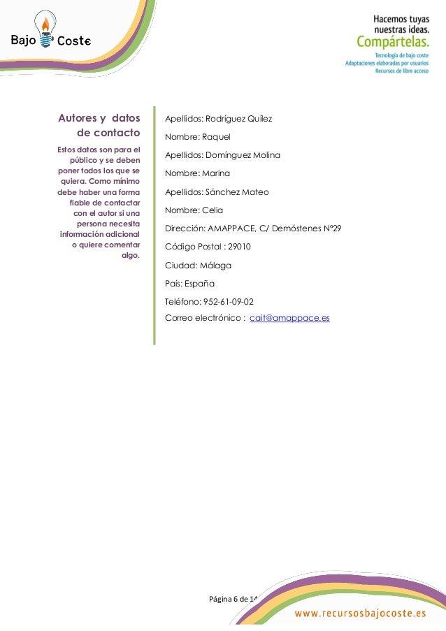Página 6 de 14 Página 6 de 14 Autores y datos de contacto Estos datos son para el público y se deben poner todos los que s...