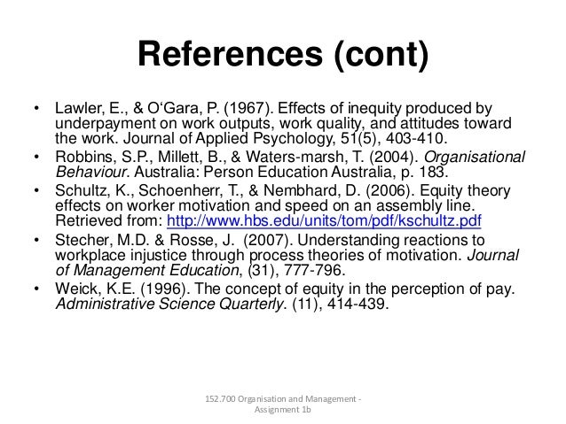 References (cont)• Lawler, E., & O'Gara, P. (1967). Effects of inequity produced byunderpayment on work outputs, work qual...