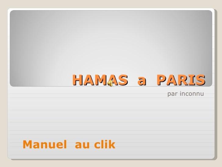 HAMAS  a  PARIS par inconnu Manuel  au clik