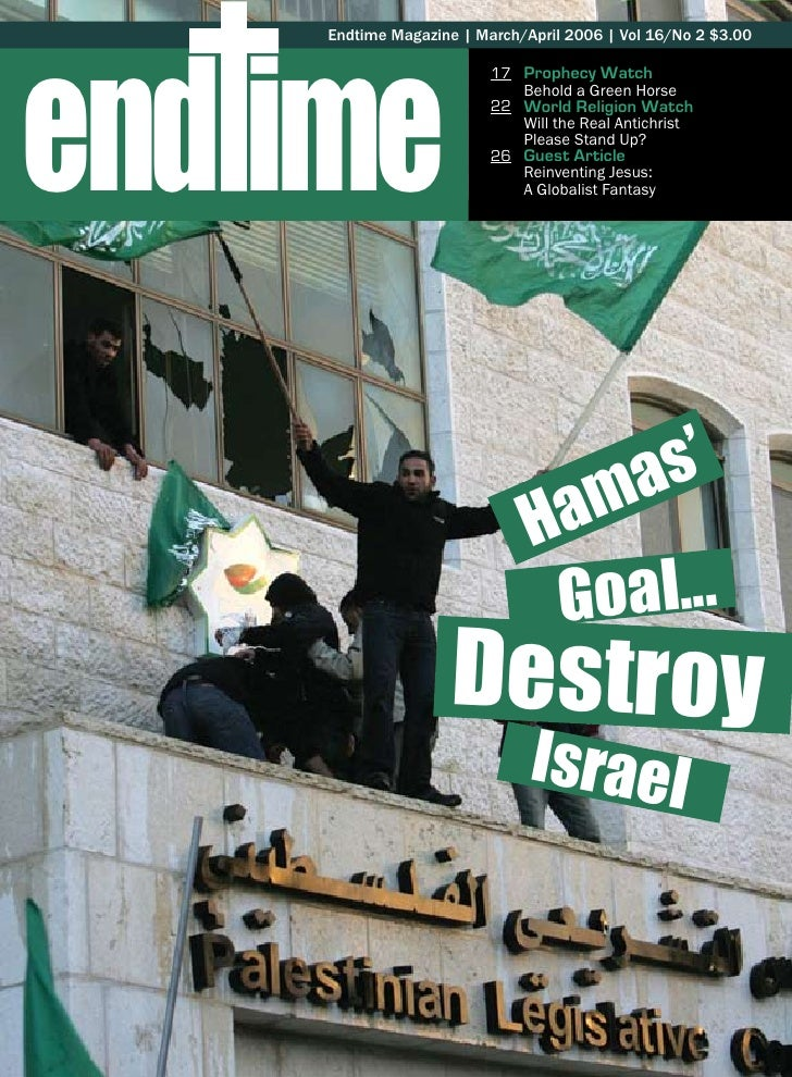 end ime      Endtime Magazine | March/April 2006 | Vol 16/No 2 $3.00                            17 Prophecy Watch         ...