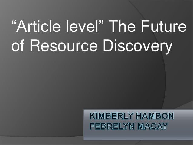 """Article level"" The Future of Resource Discovery"