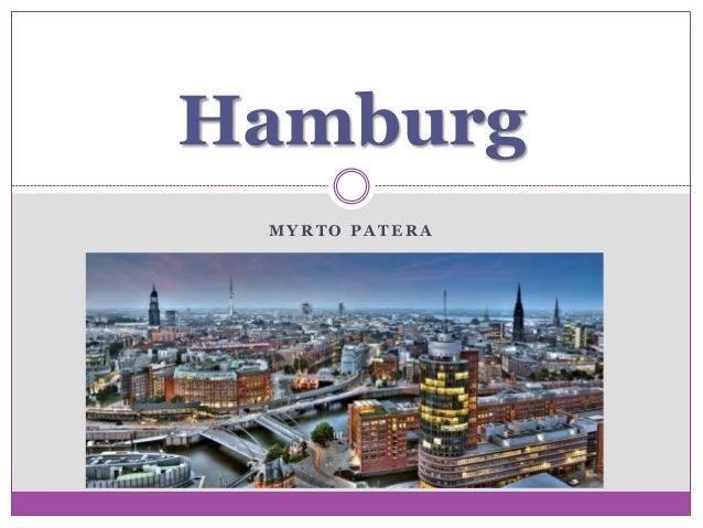 M Y R T O P A T E R A Hamburg