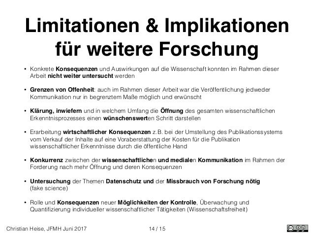 / 15Christian Heise, JFMH Juni 2017 Limitationen & Implikationen für weitere Forschung • Konkrete Konsequenzen und Auswirk...