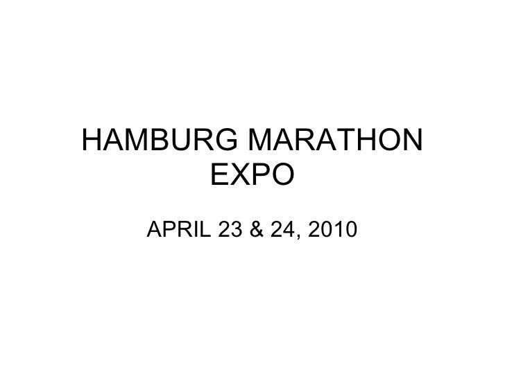 HAMBURG MARATHON EXPO APRIL 23 & 24, 2010