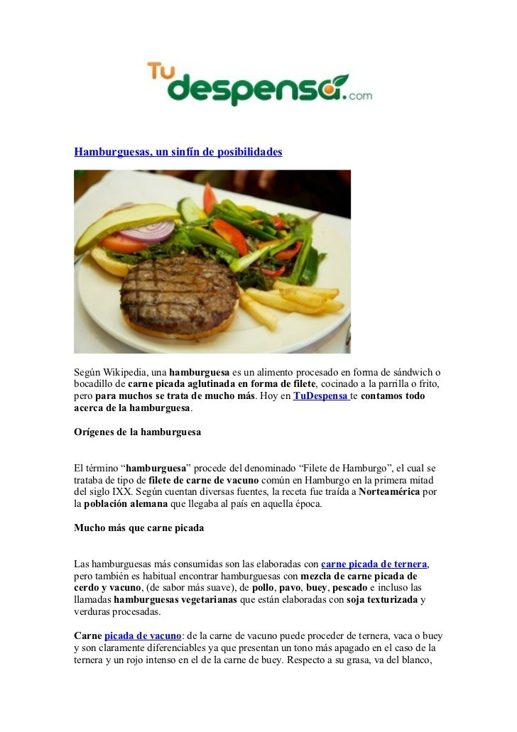 Hamburguesas, un sinfín de posibilidadesSegún Wikipedia, una hamburguesa es un alimento procesado en forma de sándwich obo...