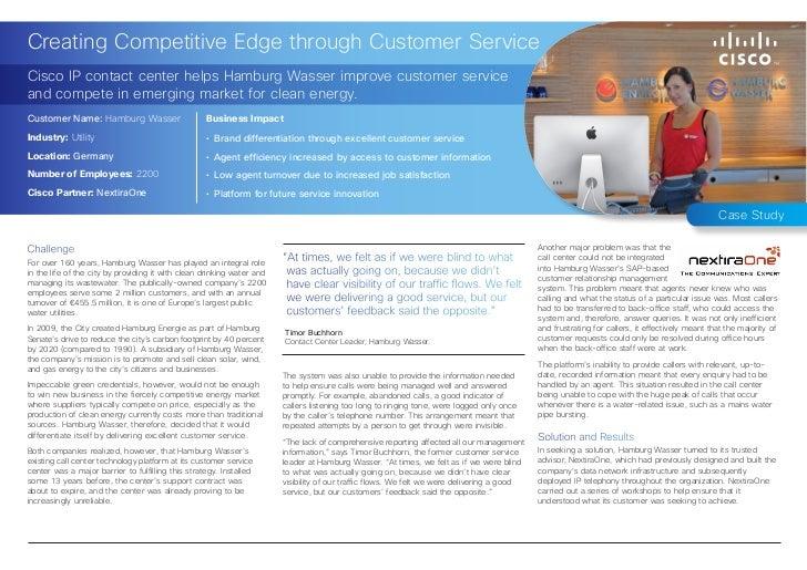 Creating Competitive Edge through Customer ServiceCisco IP contact center helps Hamburg Wasser improve customer serviceand...