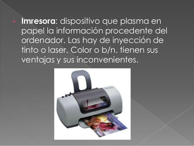 • Proyector /cañón: permite visualizar la información procesada por la tarjeta grafica, proyectando en pantalla gigante. T...