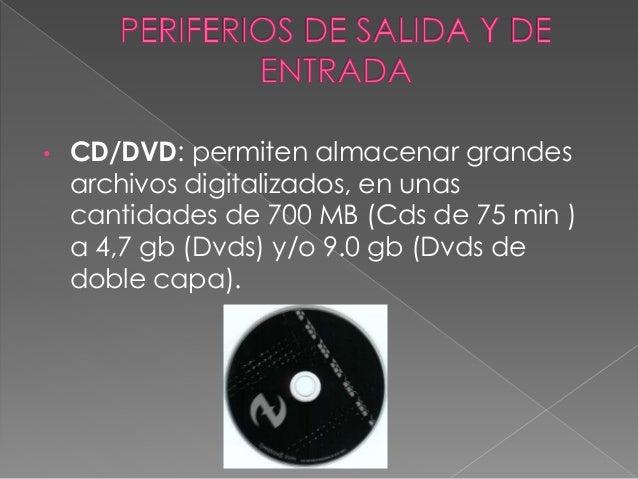 • Disquetes: permiten almacenar pequeños archivos digitalizados, en cantidades de 1,4 MB de memoria. Son pequeños y pocos ...