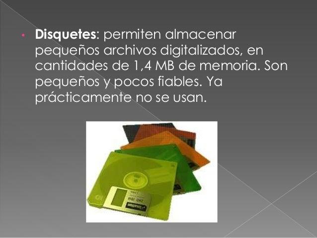 • Tarjeta de memoria: almacenar archivos digitalizados, casi siempre capturan por cámara. Se descargan en el PC a través d...