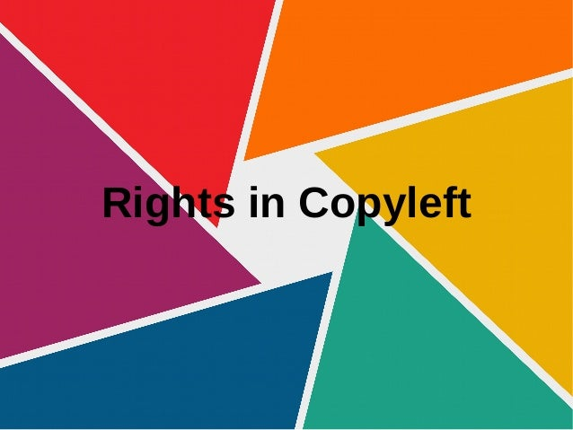 Rights in Copyleft