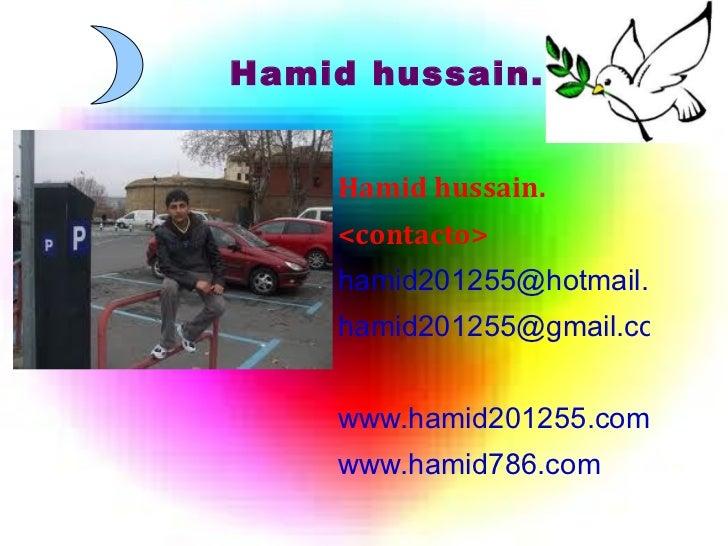 Hamid hussain. <ul><li>Hamid hussain.