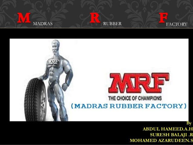 madras rubber factory