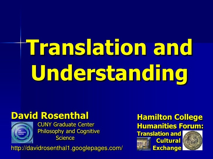 Translation and     UnderstandingDavid Rosenthal                           Hamilton College         CUNY Graduate Center  ...