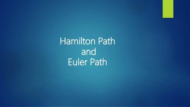 Hamilton Path and Euler Path