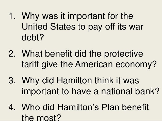 The effect of alexander hamilton on the economy of the united states