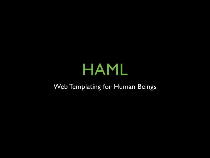 HAMLWeb Templating for Human Beings