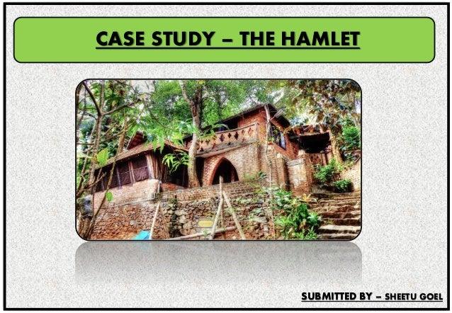"LAURIE BAKER'S HOUSE, ""THE HAMLET"" LOW COST HOUSING – CASE STUDY CASE STUDY – THE HAMLET SUBMITTED BY – SHEETU GOEL"