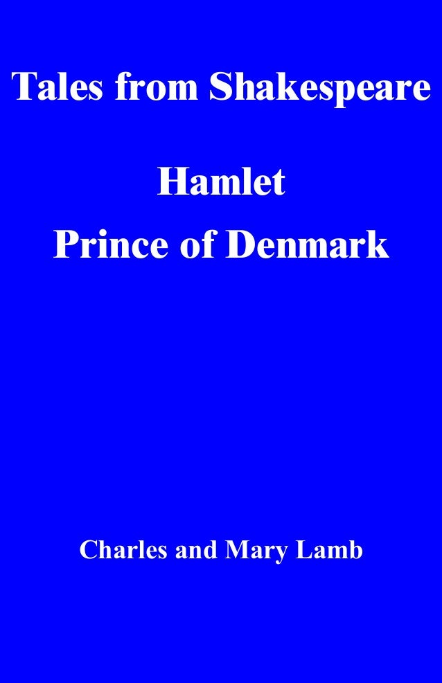 Tales from Shakespeare Hamlet Prince of Denmark Charles and Mary Lamb