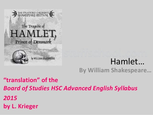 a critical analysis of hamlet by william shakespeare Critical analysis of hamlet william shakespeare, a name that has been written in all books of english literature with golden letters hamlet has always been the subject of admiring critical commentary since elizabethan times.