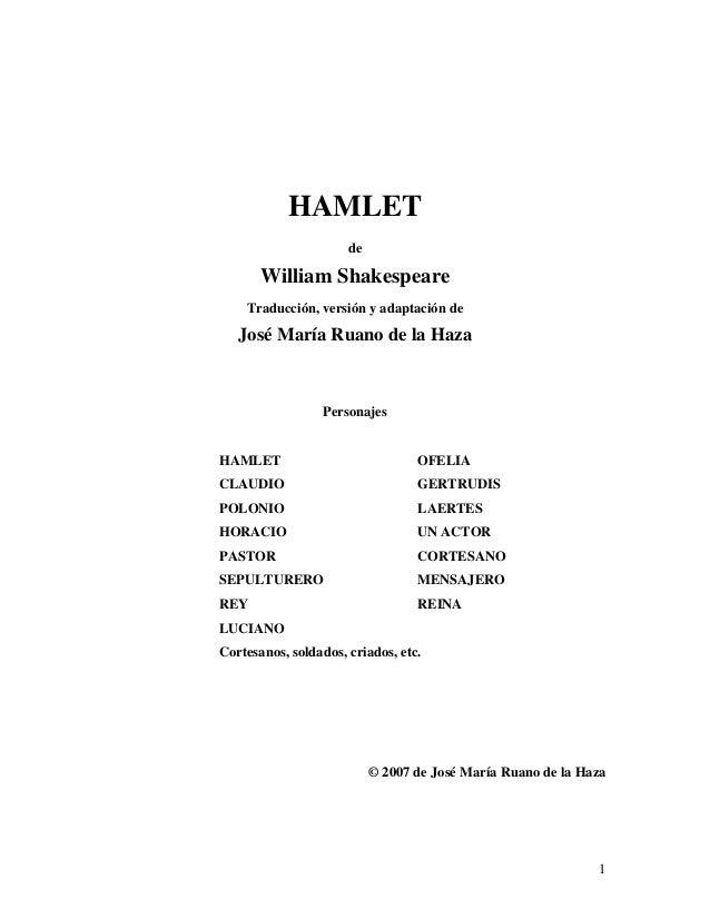 HAMLET                      de       William Shakespeare    Traducción, versión y adaptación de   José María Ruano de la H...