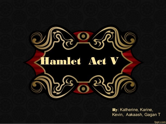 an analysis of the performance of the play hamlet From his analysis chen concluded that translations should be based on the first folio as a play, hamlet could in no way meet the standards of this revolutionary mission throughout this account of the translation, interpretation and performance of hamlet.