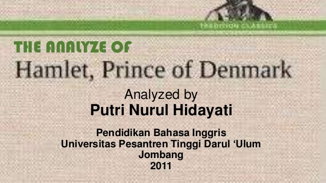 THE ANALYZE OF Analyzed by  Putri Nurul Hidayati Pendidikan Bahasa Inggris Universitas Pesantren Tinggi Darul 'Ulum Jomban...