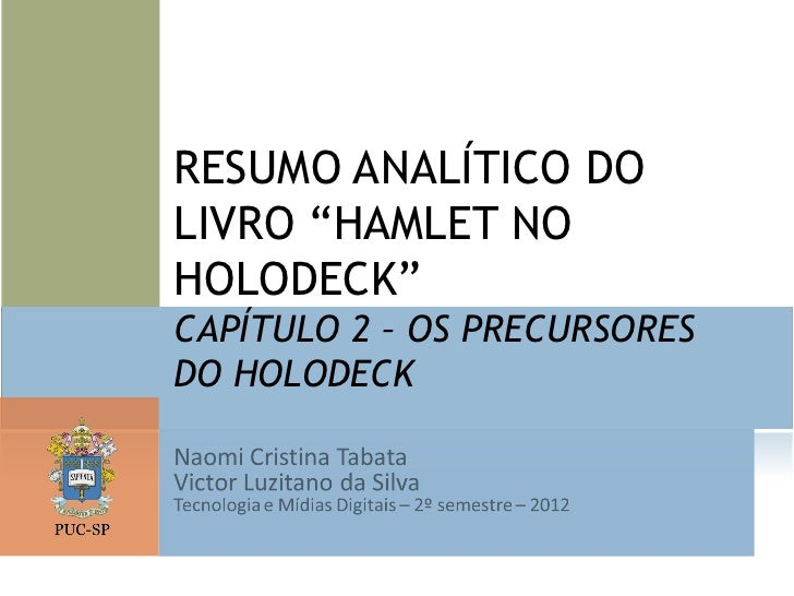 "RESUMO ANALÍTICO DOLIVRO ""HAMLET NOHOLODECK""CAPÍTULO 2 – OS PRECURSORESDO HOLODECK"