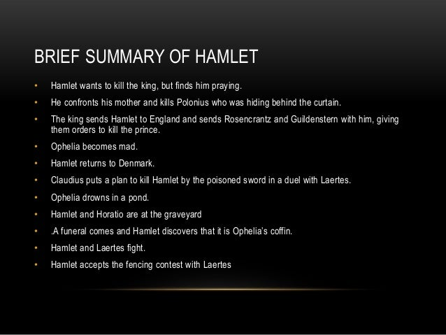 hamlet summary Need help on characters in william shakespeare's hamlet check out our detailed character descriptions from the creators of sparknotes.
