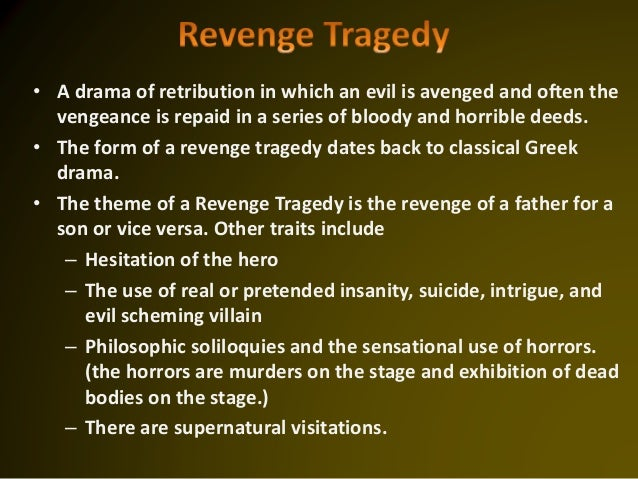 revenge themes in hamlet Revenge of hamlet hamlet of shakespeare is one of the famous play in the word it also is known as tragedy which a lot of people die during the play the revenge is mentioned in the early of the play when the spirit of the king asks hamlet to revenge his death.