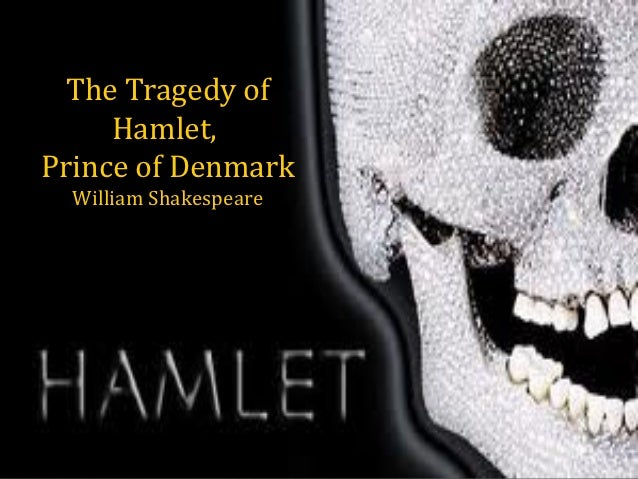 An analysis of hamlets sanity in the play hamlet by william shakespeare