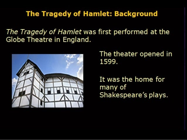 the tragic tale of hamlet Is a simple fall from good fortune, or a single fatal flaw, enough to explain hamlet's death, or our feelings as he dies shakespeare's heritage of dramatic genre was complex, and included the classical, the medieval moral tale or romance, the moralities and mystery plays, and a flourishing native tradition.