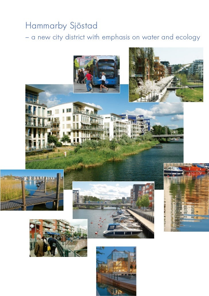 Hammarby Sjöstad– a new city district with emphasis on water and ecology