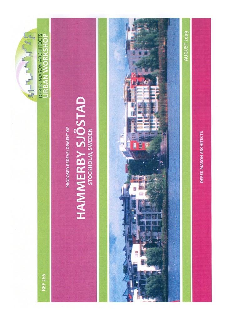 Hammerby, Sweden: Research & Precedents