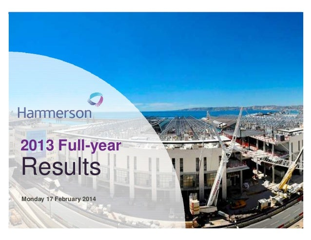 2013 Full-year 2013 Full-year  Results Results Monday 17 February 2014 Monday 17 February 2014  2013 Half-year results