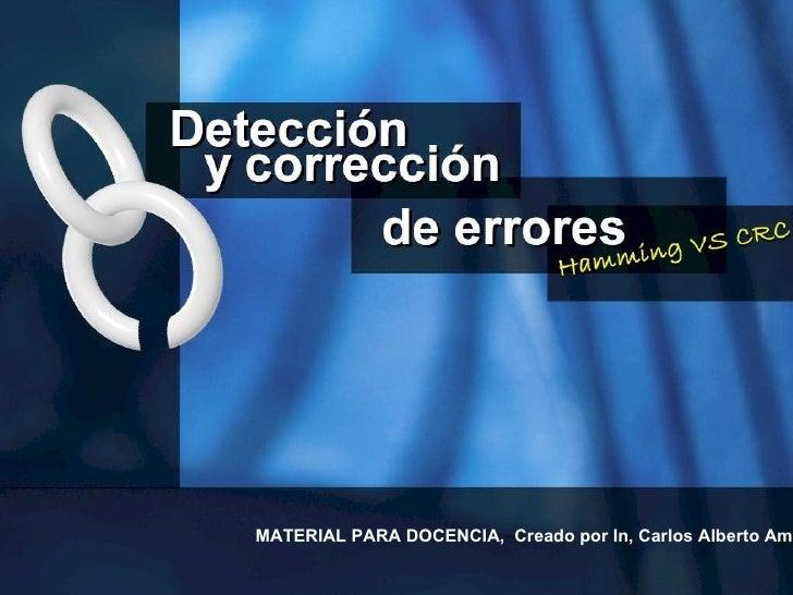 MATERIAL PARA DOCENCIA,  Creado por In, Carlos Alberto Amaya T.