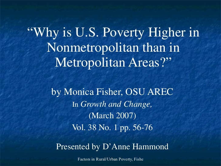 """"""" Why is U.S. Poverty Higher in Nonmetropolitan than in Metropolitan Areas?"""" by Monica Fisher, OSU AREC In  Growth and Cha..."""