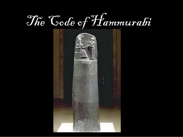 the justice and harshness of the code of hammurabi Find other translations listed at the code of hammurabi  the temple dumasch  in the suburb agade who proclaims justice, leads the law,  the effects of blows  or harsh treatment inflicted upon him, the person causing his.