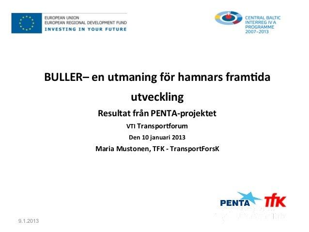 BULLER– en utmaning för hamnars fram5da                                       utveckling        ...