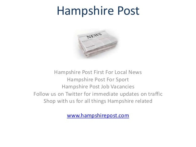 Hampshire Post        Hampshire Post First For Local News              Hampshire Post For Sport           Hampshire Post J...
