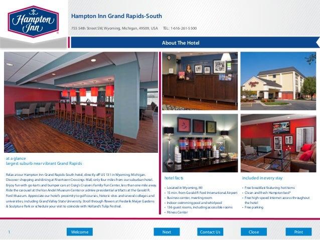 Hampton Inn Grand Rapids-South                                            755 54th Street SW, Wyoming, Michigan, 49509, US...